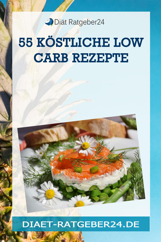 55 köstliche Low Carb Rezepte