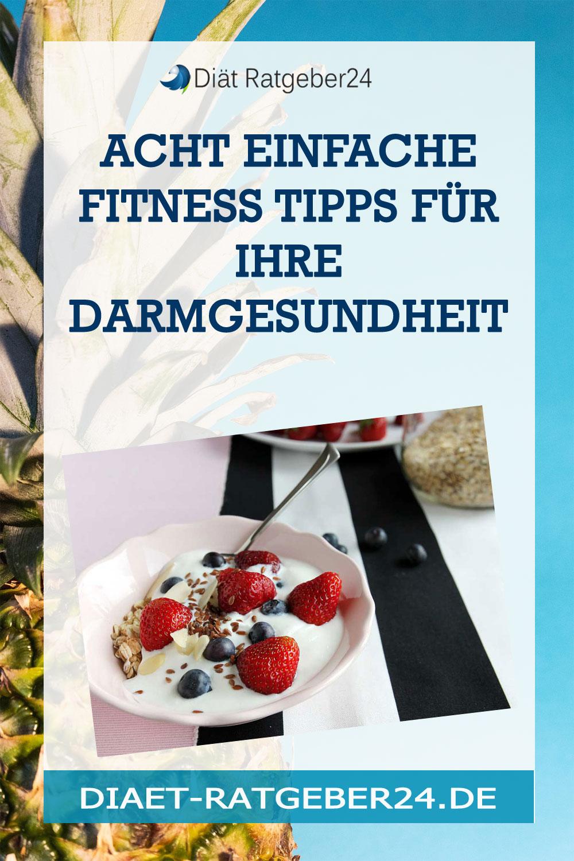 Acht einfache Fitness Tipps für Ihre Darmgesundheit
