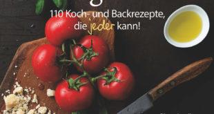 Low-Carb-Alltagsküche - 110 Koch- und Backrezepte, die jeder kann!