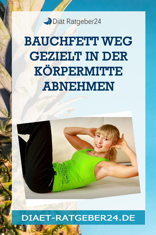 Bauchfett weg Gezielt in der Körpermitte abnehmen