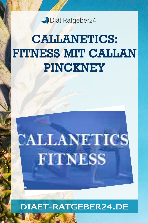 Callanetics: Fitness mit Callan Pinckney
