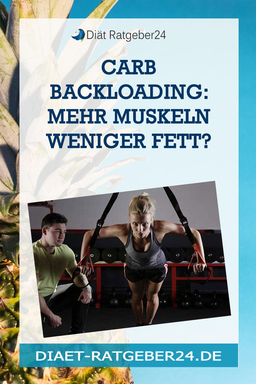 Carb Backloading: Mehr Muskeln weniger Fett?