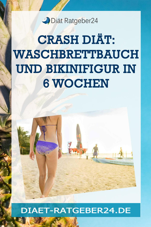 Crash Diät: Waschbrettbauch und Bikinifigur in 6 Wochen
