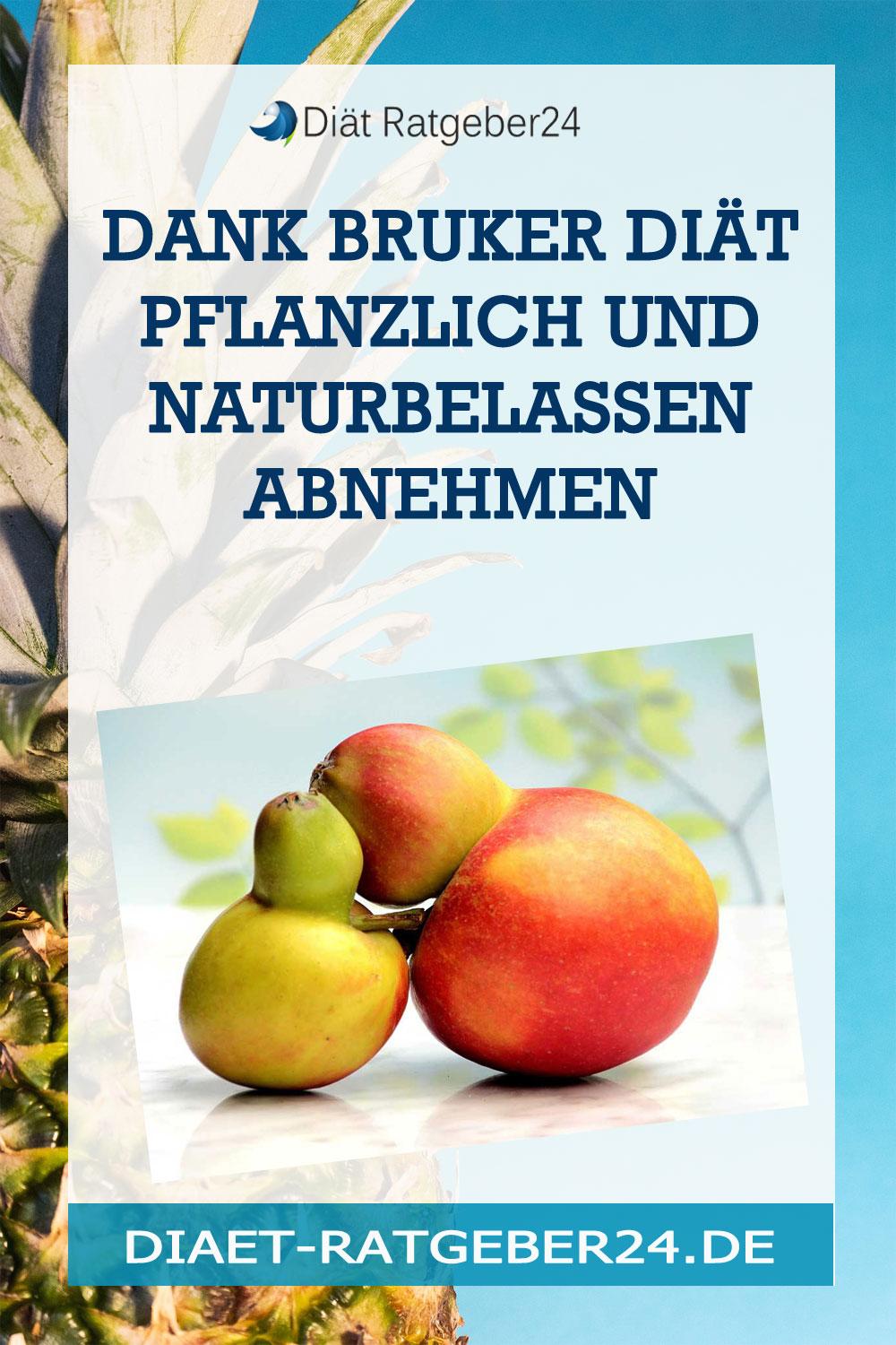 Dank Bruker-Diät pflanzlich und naturbelassen abnehmen