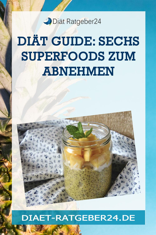 Diät Guide: Sechs Superfoods zum Abnehmen