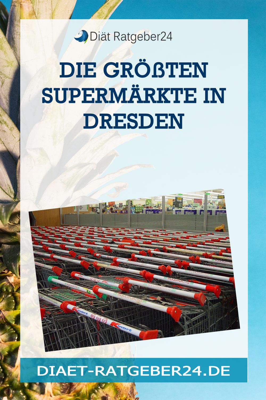 Die größten Supermärkte in Dresden