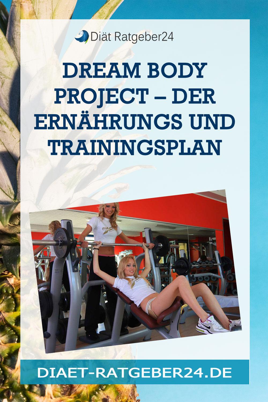 Dream Body Project – Der Ernährungs und Trainingsplan
