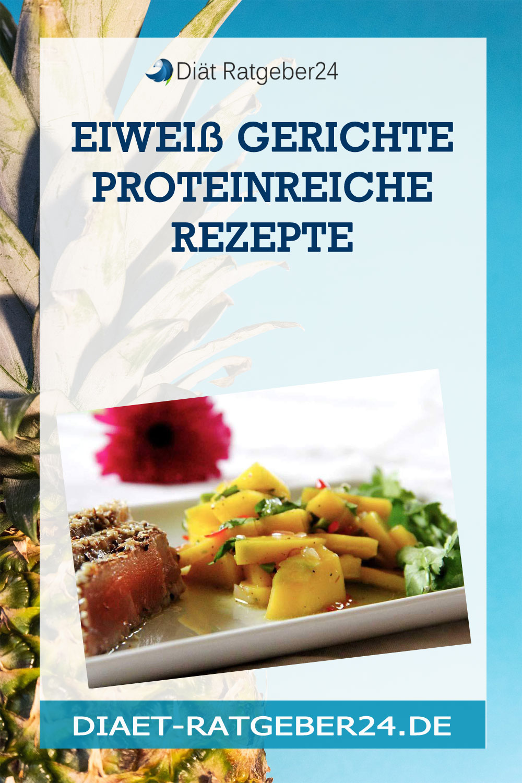 Eiweiß Gerichte proteinreiche Rezepte