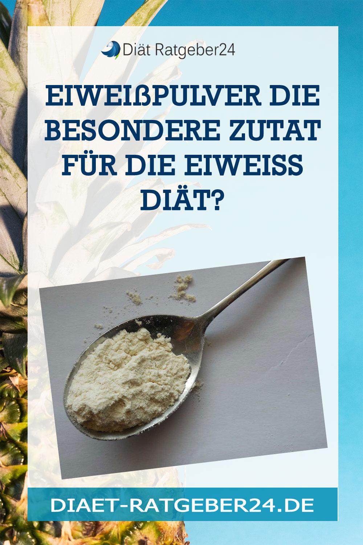Eiweißpulver die besondere Zutat für die Eiweiss Diät?