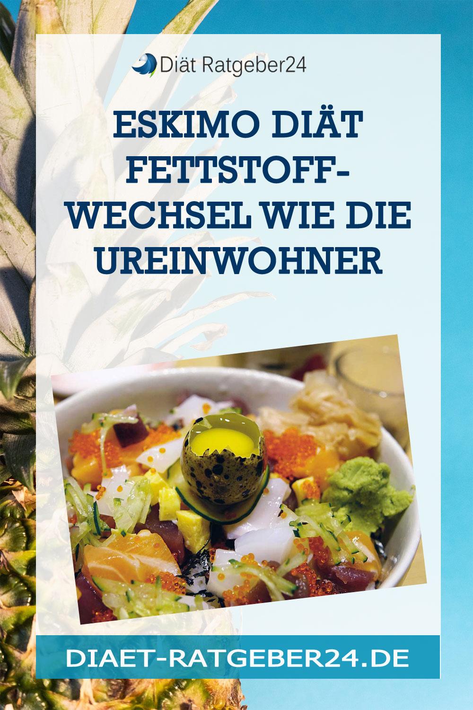 Eskimo Diät Fettstoffwechsel wie die Ureinwohner