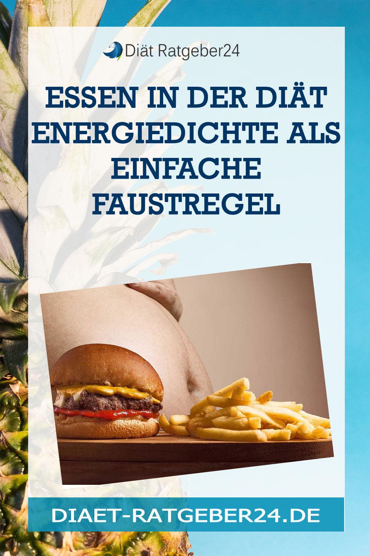 Essen in der Diät Energiedichte als einfache Faustregel