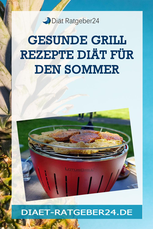 Gesunde Grill Rezepte Diät für den Sommer – kalorienarm grillen