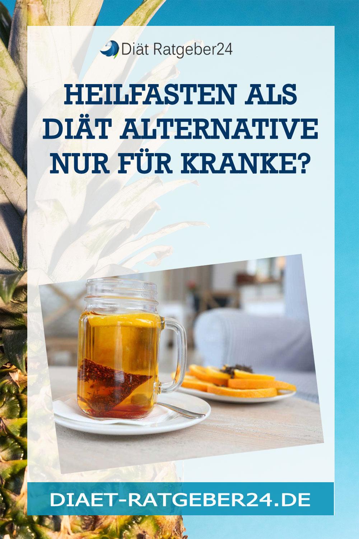 Heilfasten als Diät Alternative nur für Kranke?