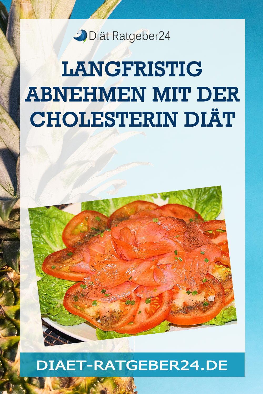 Langfristig abnehmen mit der Cholesterin Diät