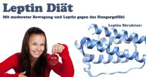 Leptin Diät- Mit moderater Bewegung & Leptin gegen den Heißhunger