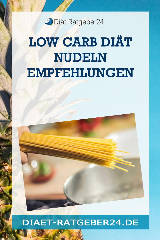 Low Carb Diät Nudeln Empfehlungen