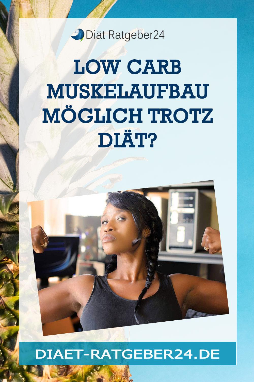 Low Carb Muskelaufbau möglich trotz Diät?