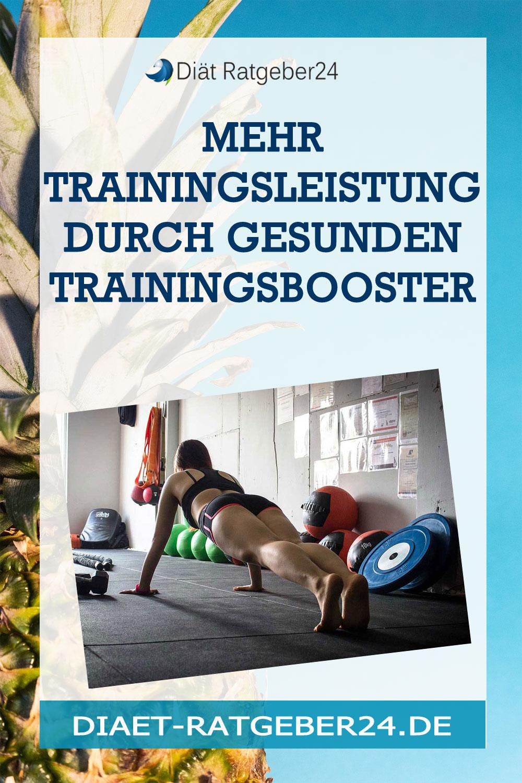 Mehr Trainingsleistung durch gesunden Trainingsbooster