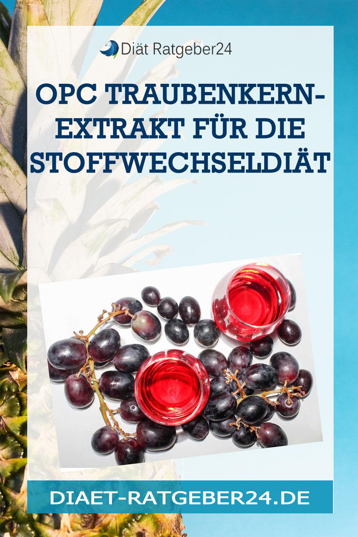 OPC Traubenkernextrakt für die Stoffwechseldiät