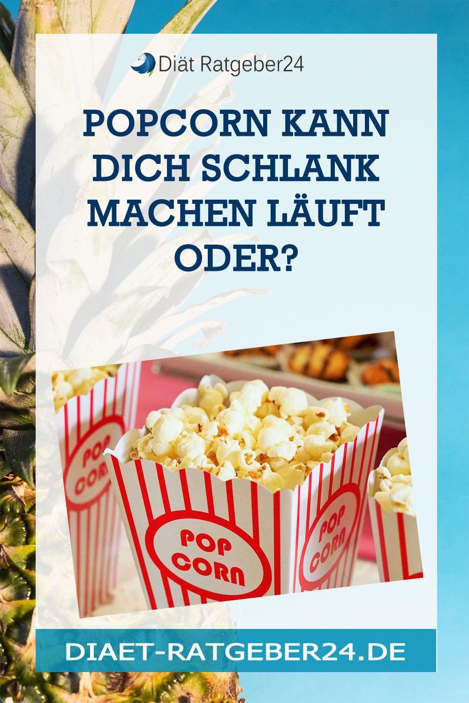 Popcorn kann Dich schlank machen Läuft oder?