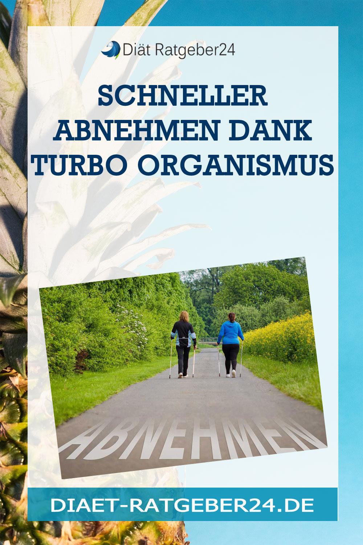 Schneller abnehmen Dank Turbo Organismus