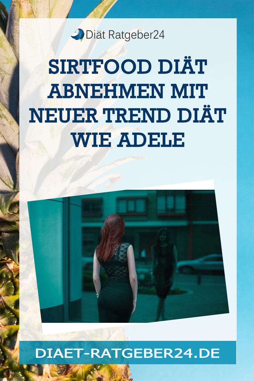 Sirtfood Diät Abnehmen mit neuer Trend Diät wie Adele