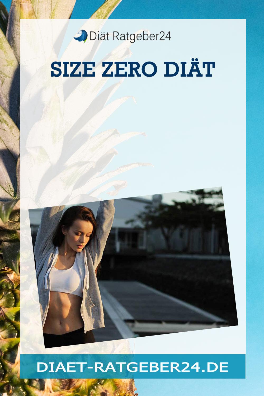 Size Zero Diät