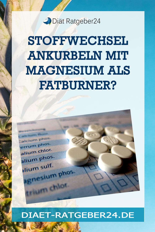 Stoffwechsel ankurbeln mit Magnesium als Fatburner?