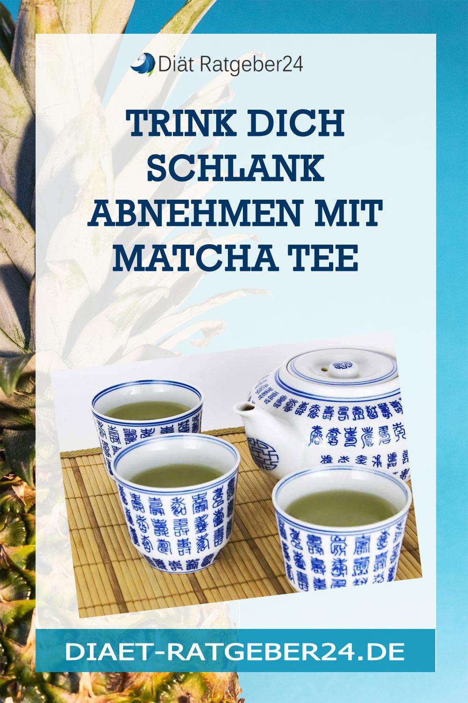 Trink Dich schlank Abnehmen mit Matcha Tee
