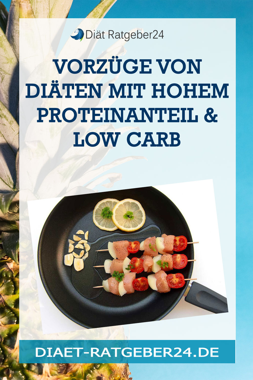 Vorzüge von Diäten mit hohem Proteinanteil & Low Carb