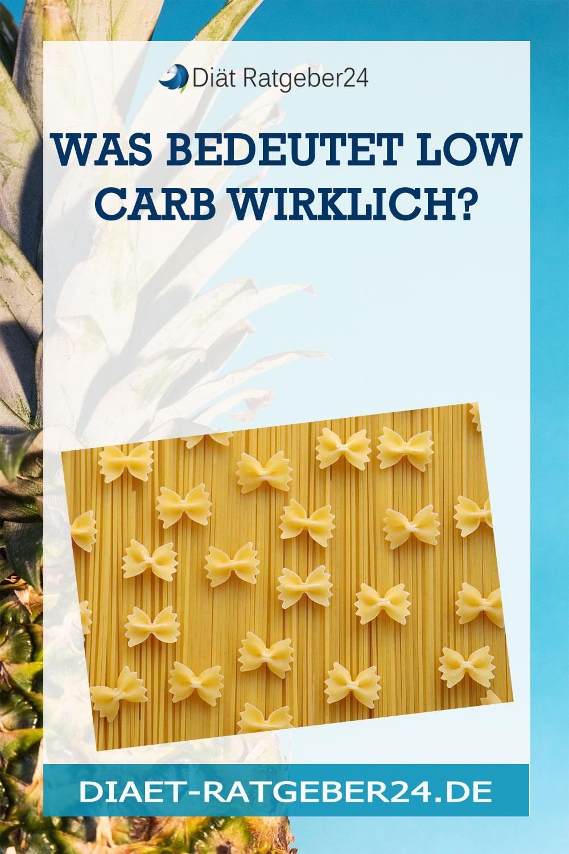 Was bedeutet Low Carb wirklich?