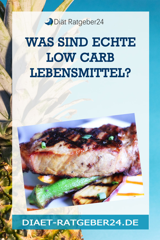Was sind echte Low Carb Lebensmittel?