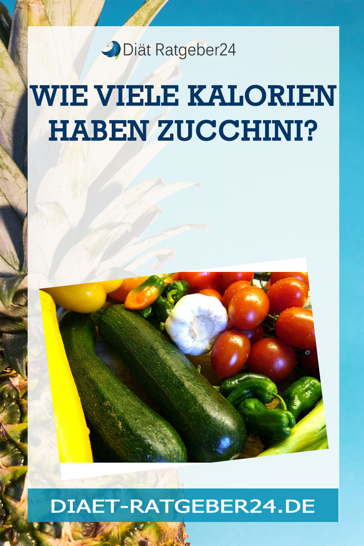 Wie viele Kalorien haben Zucchini?