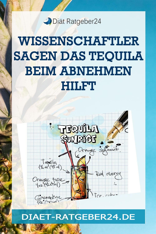 Wissenschaftler sagen das Tequila beim Abnehmen hilft
