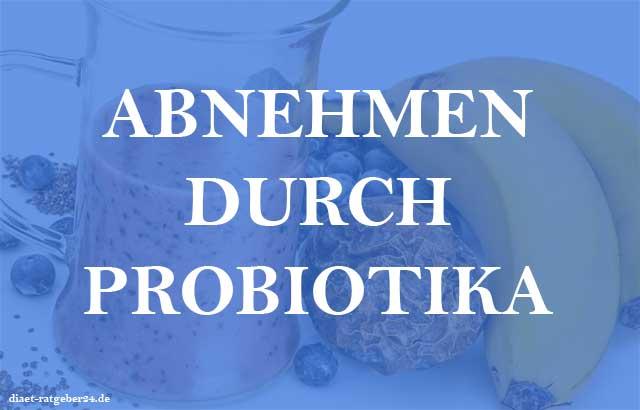 Abnehmen durch Probiotika Ratgeber