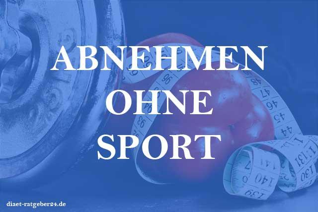 Abnehmen ohne Sport Ratgeber