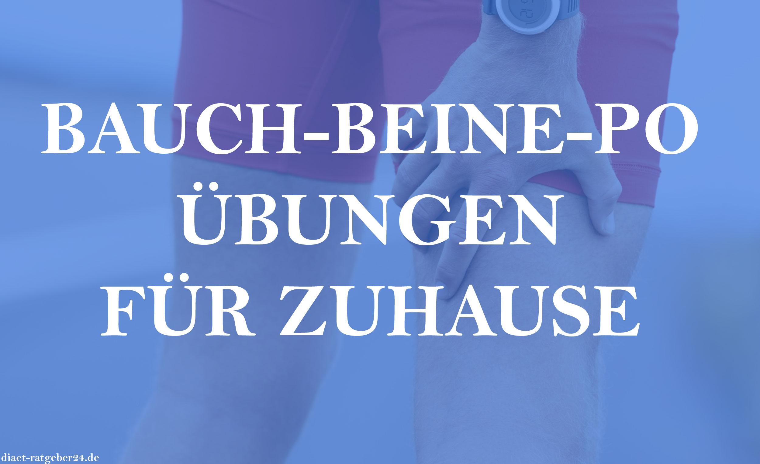 Bauch Beine Po übungen Für Zuhause Diät Ratgeber24