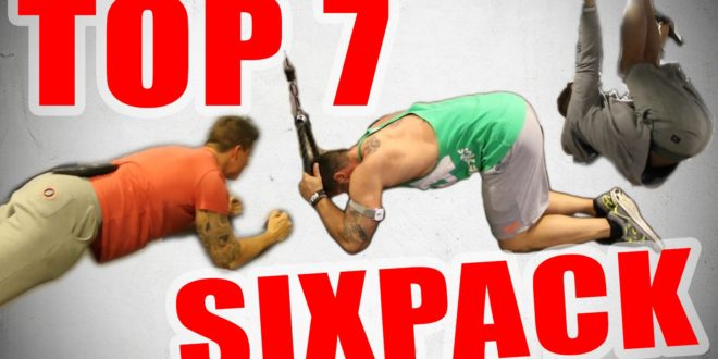 Bauchmuskeltraining Übungen - Top 7 Sixpack Workout's