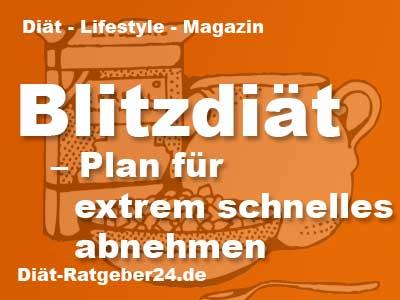 Blitzdiät - Plan für extrem schnelles abnehmen