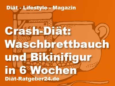 Crash-Diät: Waschbrettbauch und Bikinifigur in 6 Wochen