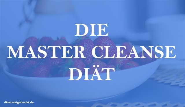 Die Master Cleanse Diät - Ratgeber