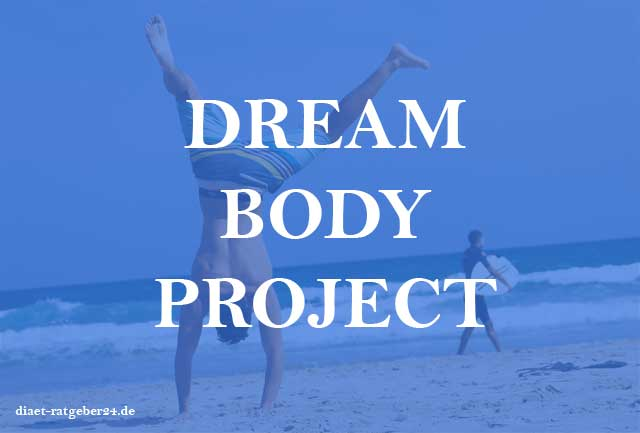Dream Body Project Ratgeber