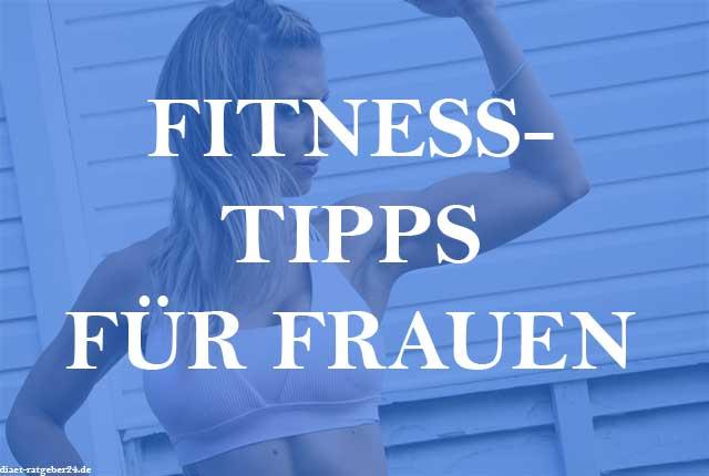 Fitness-Tipps für Frauen Ratgeber