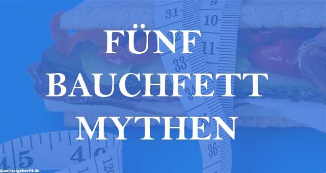 Fünf Bauchfett Mythen - Ein Ratgeber
