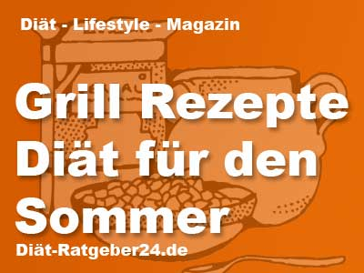 Gesunde Grill Rezepte Diät für den Sommer - kalorienarm grillen