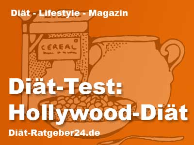 Diät-Test: Hollywood-Diät