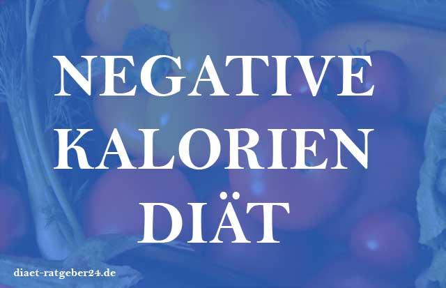 Negative Kalorien Diät Ratgeber