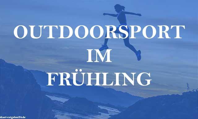 Outdoorsport im Frühling Ratgeber