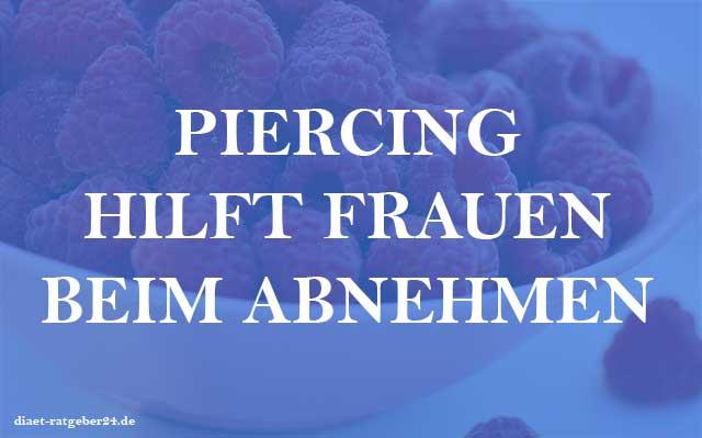 Piercing hilft Frauen beim Abnehmen? - Ratgeber