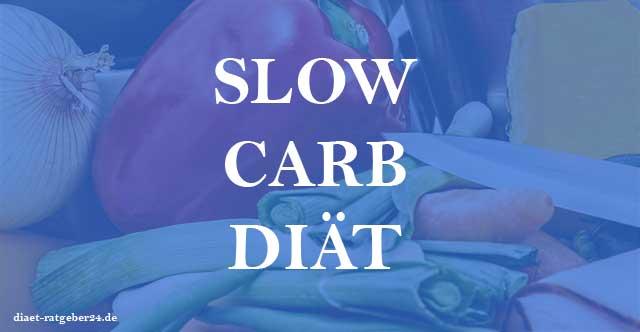Slow Carb Diät Ratgeber